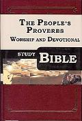 The Peoples Proverbs Worship and Devotional Study Bible: Ppwds Bible: Ppwds Bible