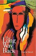 Long Way Back A Modern Arabic Novel