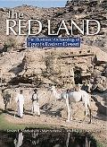 Red Land: The Illustrated Archaeology of Egypt's Eastern Desert