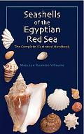 Seashells of the Egyptian Red Sea A Comprehensive Guide to the Seashells on the Beaches of t...