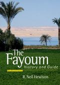 Fayoum: History and Guide: Revised Edition