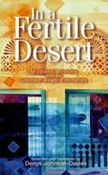 In a Fertile Desert: Modern Writing from the United Arab Emirates
