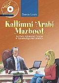 Kallimni Arabi Mazboot An Early Advanced Course in Spoken Egyptian Arabic 4