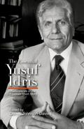 The Essential Yusuf Idris: Masterpieces of the Egyptian Short Story