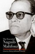 The Essential Naguib Mahfouz (Modern Arabic Literature)