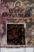 Coptic Monasteries Egypt's Monastic Art and Architecture
