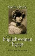 Englishwoman in Egypt Letters from Cairo Written During a Residence There in 1842 - 46