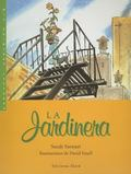 La Jardinera / The Gardener