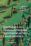 Physics of Ferroelectric and Antiferroelectric Liquid Crystals