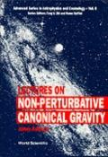Lectures on Non-Perturbative Canonical Gravity (Advanced Series in Astrophysics and Cosmolog...
