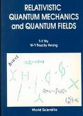 Relativistic Quantum Mechanics and Quantum Fields