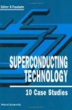 Superconducting Technology 10 Case Studies