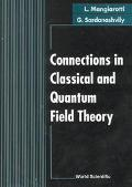 Connections in Classical and Quantum Field Theory