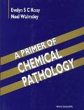 Primer of Chemical Pathology