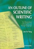 Outline of Scientific Writing For Researchers With English As a Foreign Language
