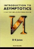 Introduction to Asymptotics A Treatment Using Nonstandard Analysis
