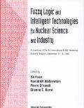 Fuzzy Logic and Intelligent Technologies for Nuclear Science and Industry: Proceedings of th...
