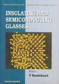 Insulating and Semiconducting Glasses