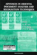 Advances in Oriental Document Analysis and Recognition Techniques