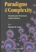Paradigms of Complexity Fractals and Structures in the Sciences