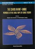 Chaos Avant-Garde Memoirs of the Early Days of Chaos Theory