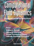 Computational Fluid Dynamics Proceedings of the Fourth Unam Supercomputing Conference, Mexic...