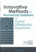Innovative Methods for Numerical Solutions of Partial Differential Equations
