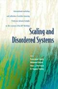 Scaling and Disordered Systems International Workshop and Collection of Articles Honoring Pr...