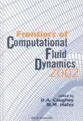 Frontiers of Computational Fluid Dynamics 2002