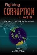 Fighting Corruption in Asia Causes, Effects and Remedies