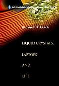 Liquid Crystals, Laptops And Life