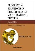 Problems and Solutions in Theoretical and Mathematical Physics Introductory Level