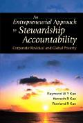 Entrepreneurial Approach To Stewardship Accountability Corporate Residual And Global Poverty