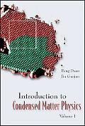 Introduction To Condensed Matter Physics, Volume 1