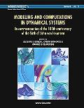 Modeling And Computations in Dynamical Systems In Commeration Of The 100th Anniversary Of Th...