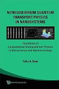Quantum Transport Physics in Mesoscopic Systems and Nanodevices Foundation of Computational ...