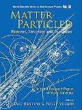 Matter Particled - Patterns, Structure And Dynamics Selected Research Papers of Yuval Ne'eman