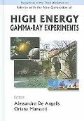 High Energy Gamma-Ray Experiments Proceedings of the Third Workshop, Cividale del Friuli, It...
