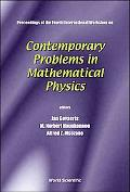 Contemporary Problems in Mathematical Physics Proceedings of the Fourth International Worksh...
