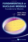 Fundamentals of Nuclear Models Foundational Models
