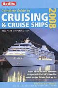 Complete Guide to Cruising & Cruise Ships 2008