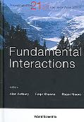 Fundamentals Interactions Proceedings of the 21st Lake Louise Winter Institute