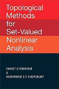 Topological Methods for Set-valued Nonlinear Analysis