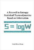 Statistical Thermodynamics Based on Information