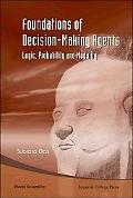 Foundations of Decision-Making Agents