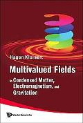 Multivalued Fields