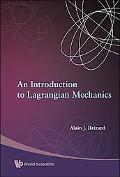 Introduction to Lagrangian Mechanics