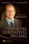 Financial Derivatives Pricing: Selected Works of Robert Jarrow