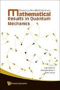Mathematical Results in Quantum Mechanics