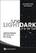 Light/Dark Universe: Light from Galaxies, Dark Matter and Dark Energy